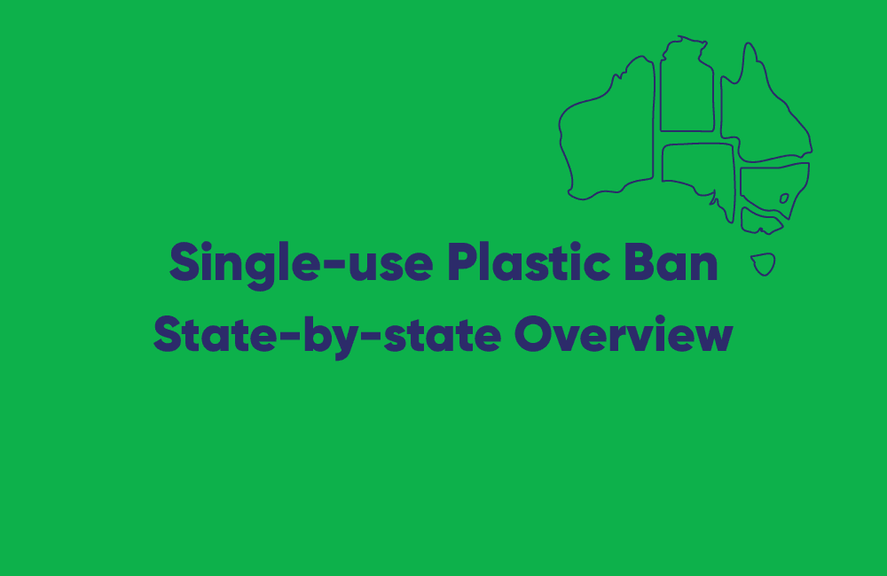 Tackling the single-use plastic challenge in Australia: state-by-state overview